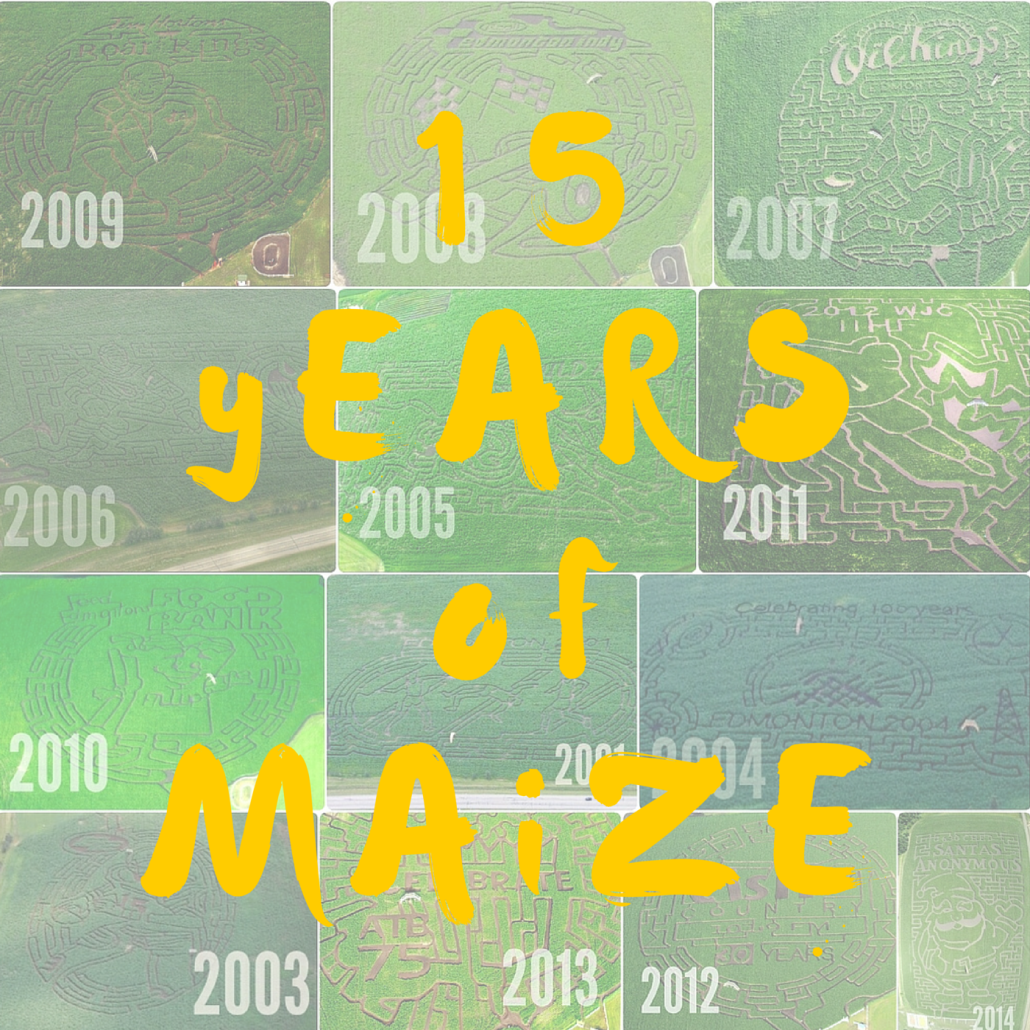 15 yEARS of MAiZE
